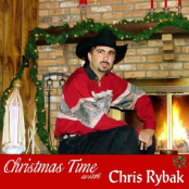 Chris Rybak - Christmas Time With Chris Rybak