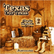 Chris Rybak - Texas Our Texas CD